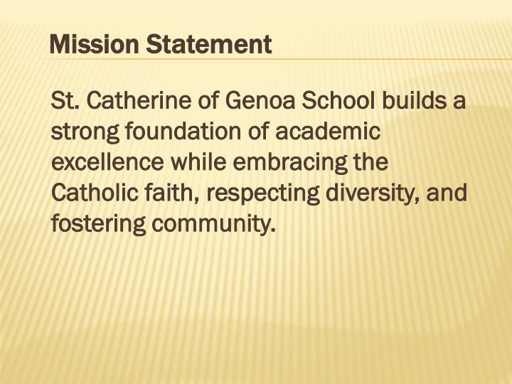 St. Catherine of Genoa School builds a strong foundation of academic excellence while embracing the ...