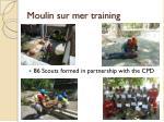 moulin sur mer training
