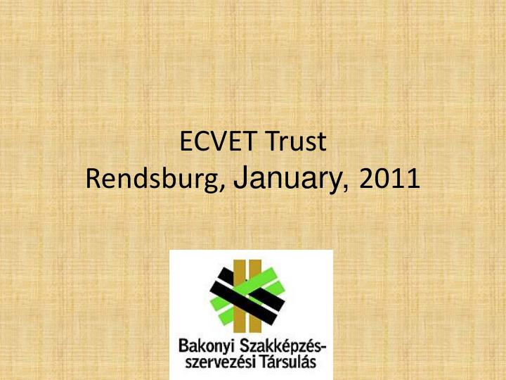 Ecvet trust rendsburg january 2011
