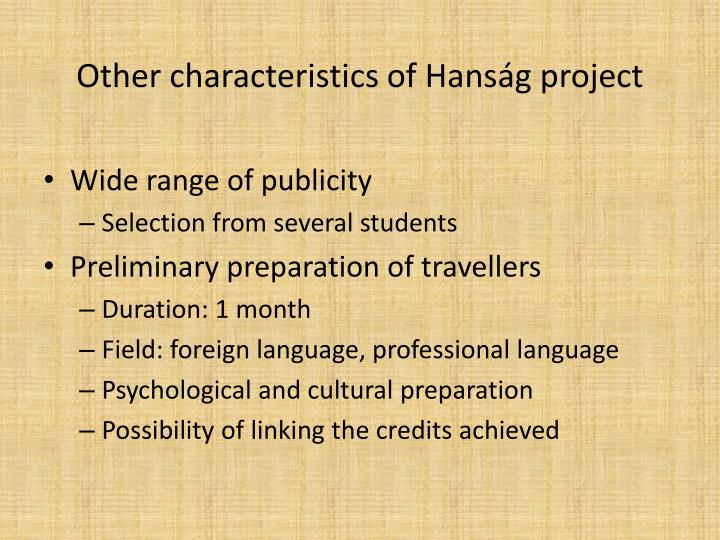 Other characteristics of Hanság project