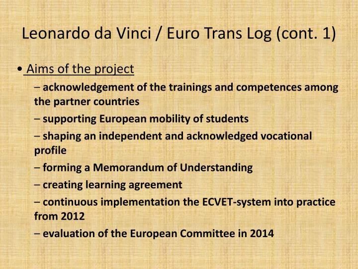 Leonardo da Vinci / Euro Trans Log (cont. 1)