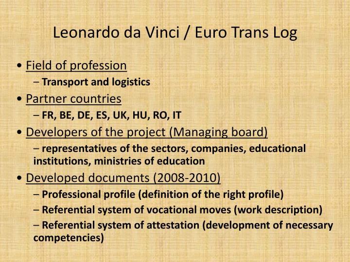 Leonardo da Vinci / Euro Trans Log