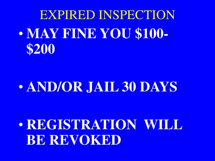 EXPIRED INSPECTION