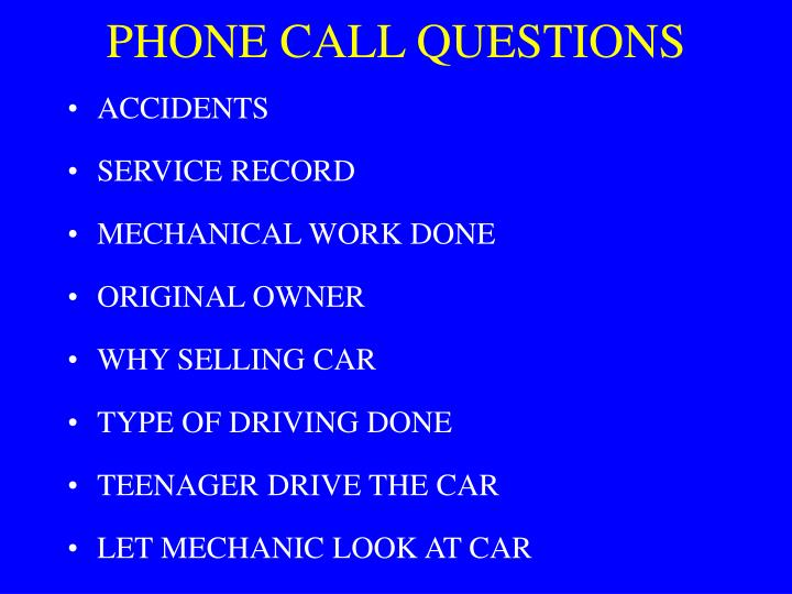 PHONE CALL QUESTIONS