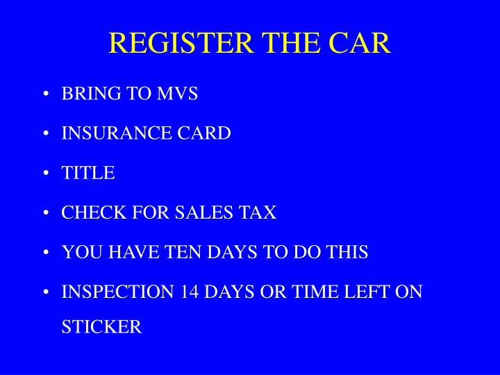 REGISTER THE CAR