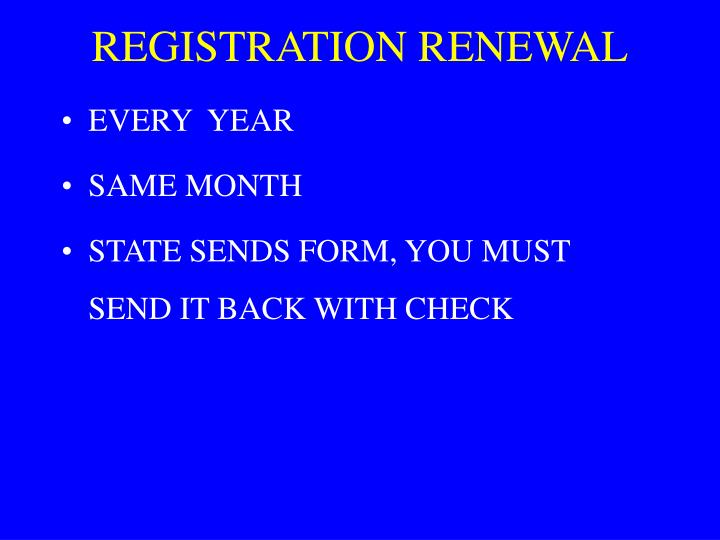 REGISTRATION RENEWAL