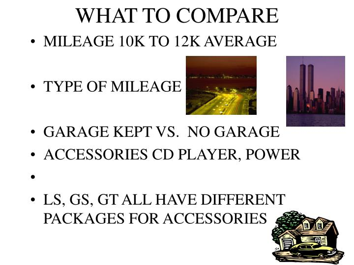 What to compare