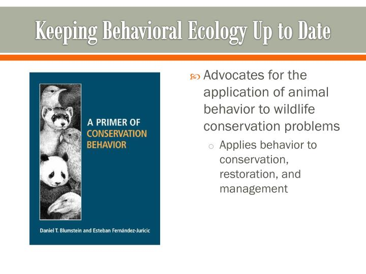 Keeping Behavioral Ecology Up to Date