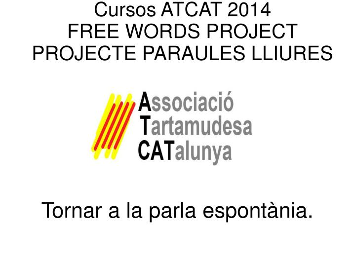 Cursos ATCAT 2014
