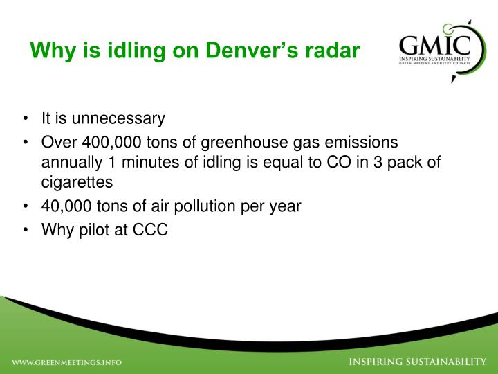Why is idling on denver s radar