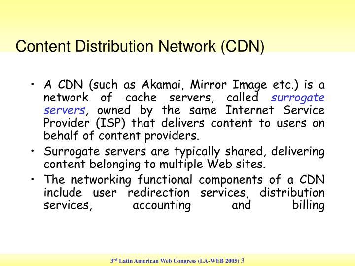 Content Distribution Network (CDN)
