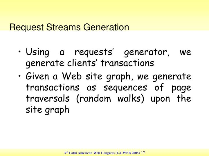 Request Streams Generation