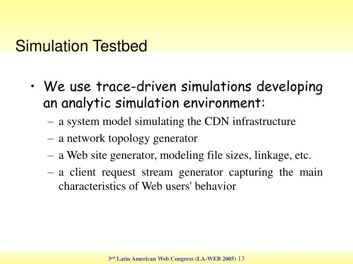 Simulation Testbed
