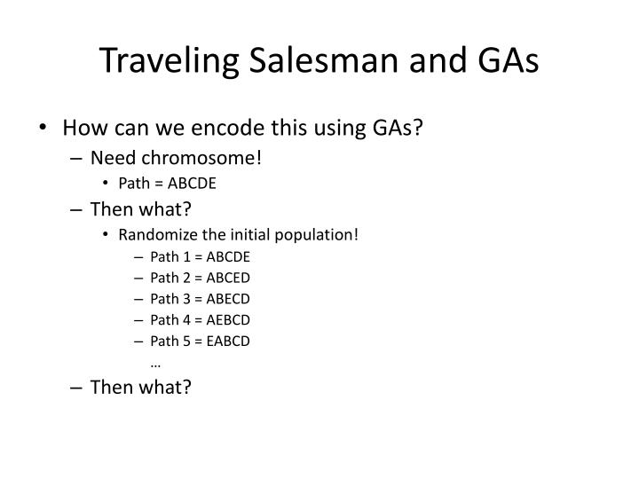 Traveling Salesman and GAs