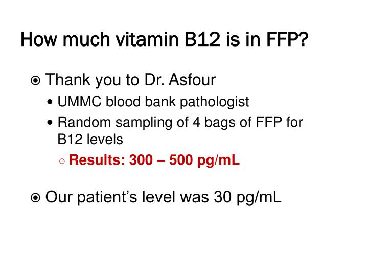 How much vitamin B12 is in FFP?