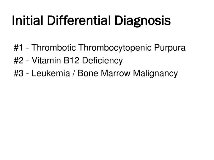 Initial Differential Diagnosis