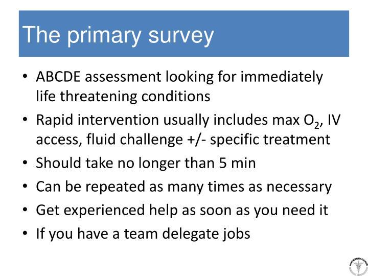 The primary survey