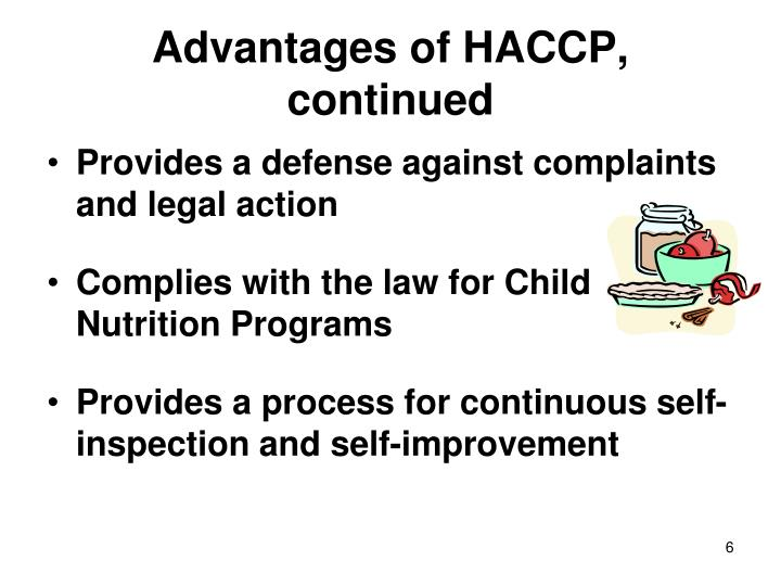 Advantages of HACCP, continued