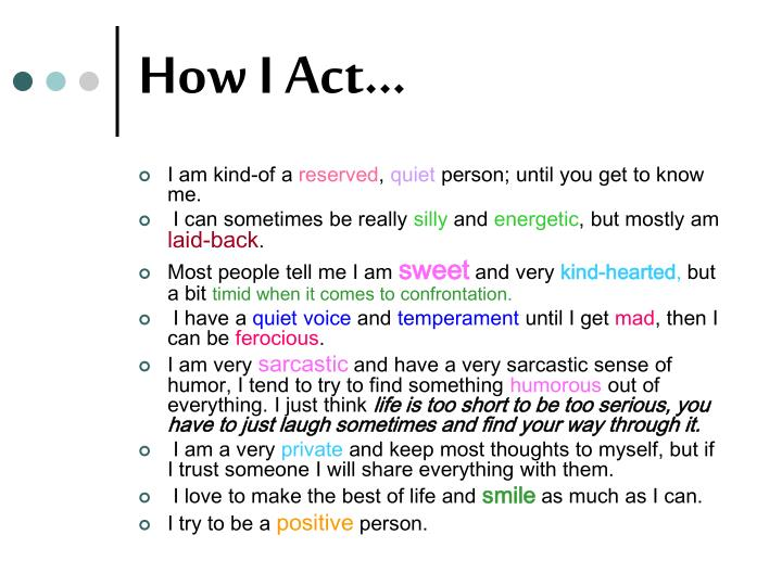How I Act...
