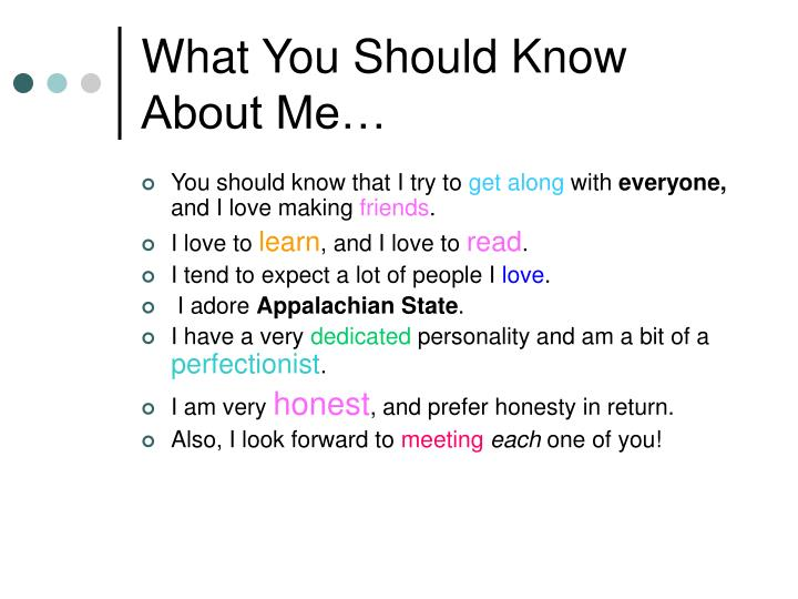 What You Should Know About Me…
