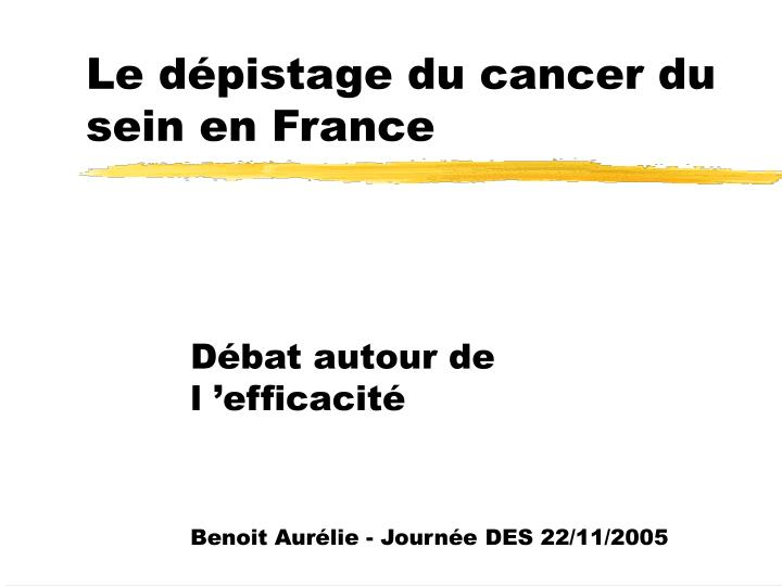 Le d pistage du cancer du sein en france