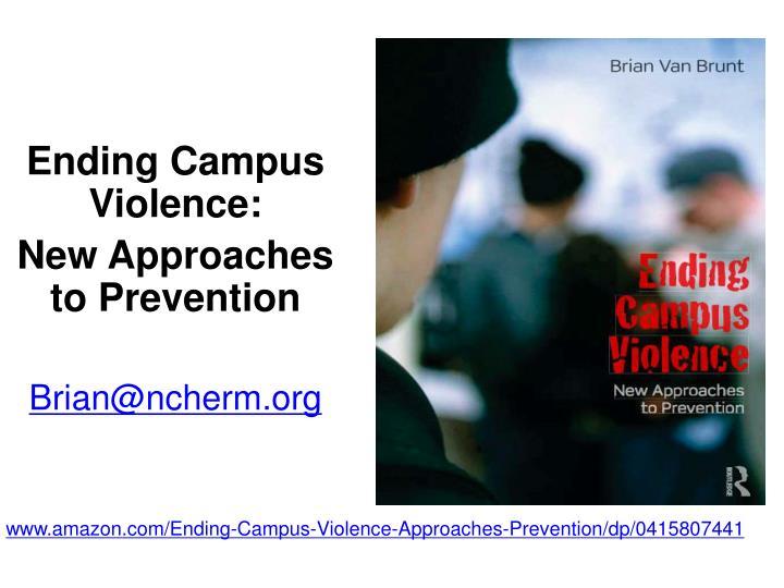 Ending Campus Violence: