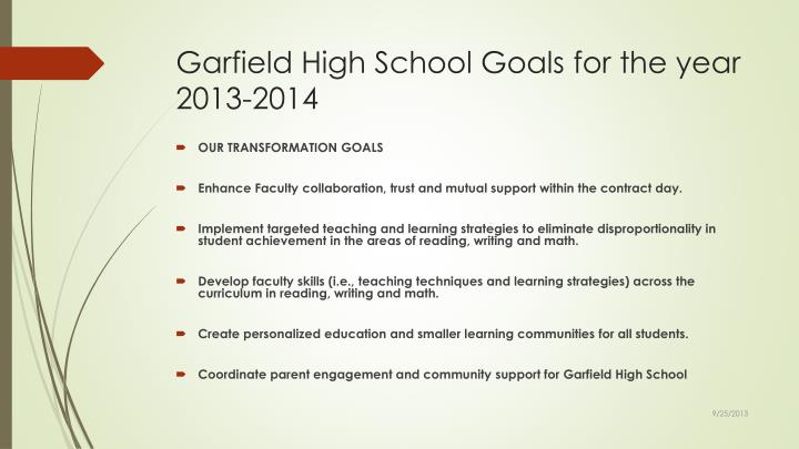 Garfield High School Goals for the year 2013-2014