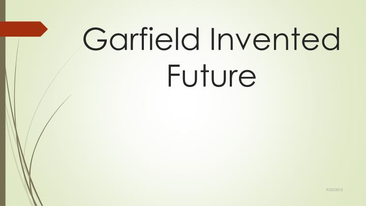Garfield Invented Future