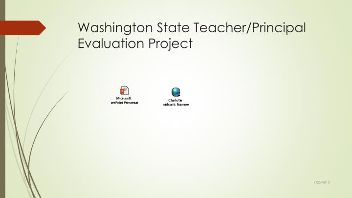 Washington State Teacher/Principal Evaluation Project
