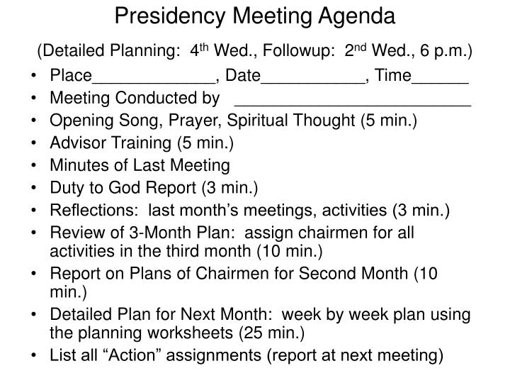 Presidency Meeting Agenda