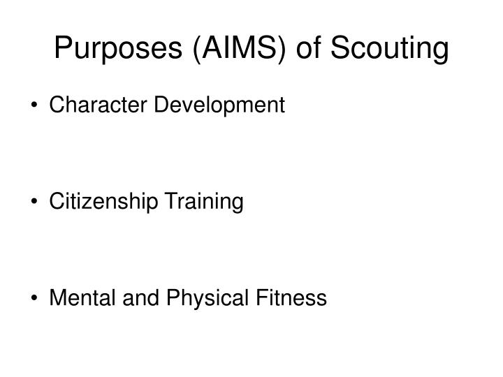 Purposes (AIMS) of Scouting