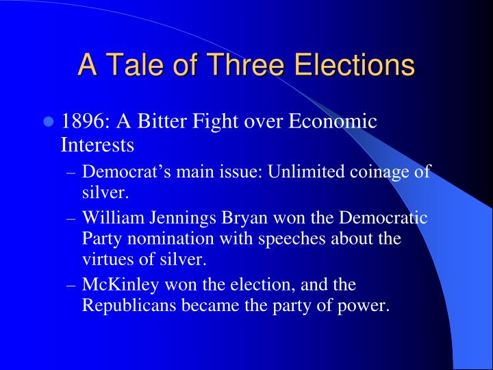 A Tale of Three Elections
