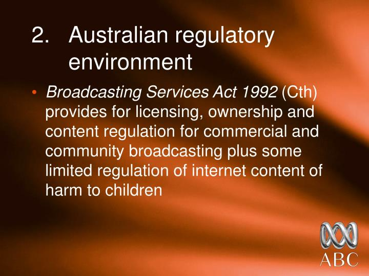 2 australian regulatory environment