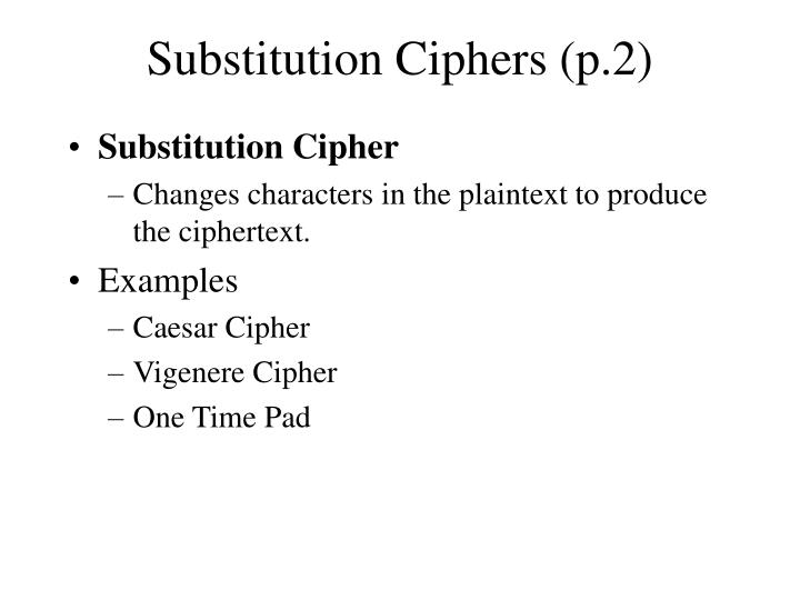 Substitution ciphers p 2
