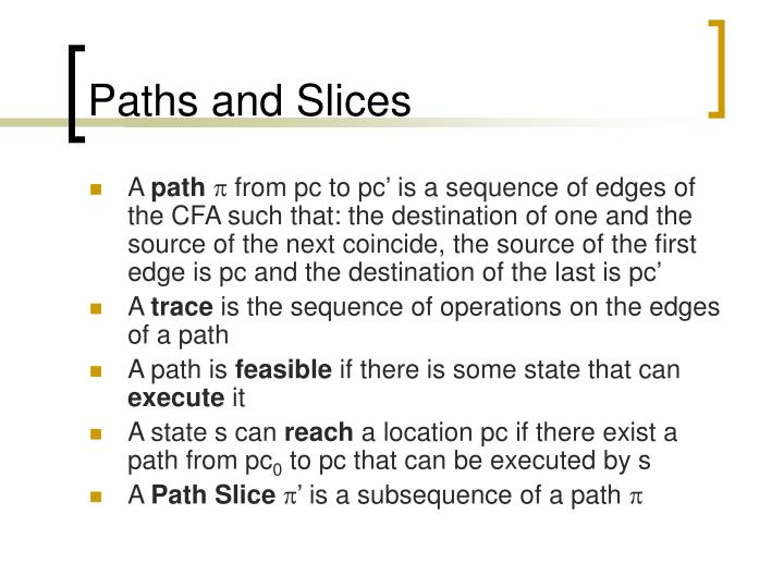 Paths and Slices