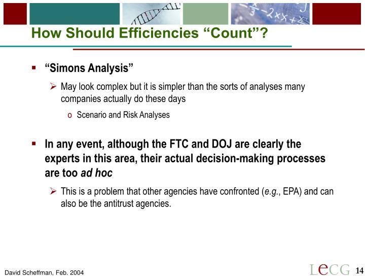 """How Should Efficiencies """"Count""""?"""