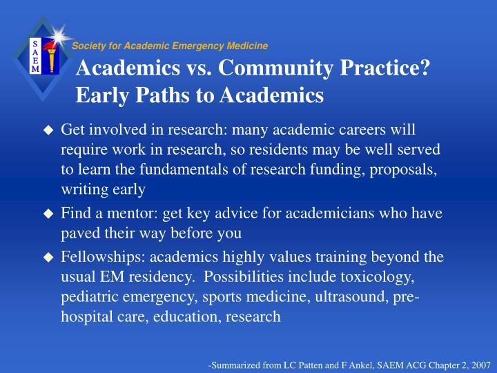 Academics vs. Community Practice?