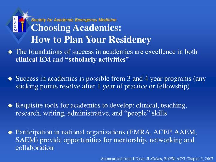 Choosing Academics:
