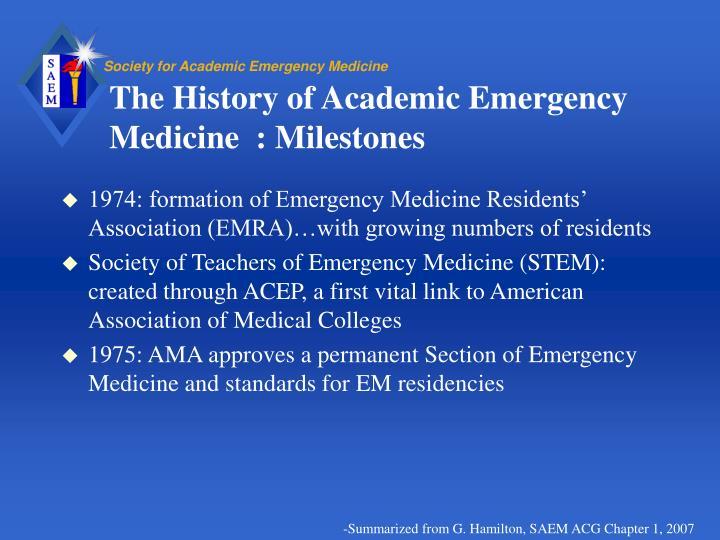 The History of Academic Emergency Medicine  : Milestones
