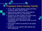 proposed inline hockey facility