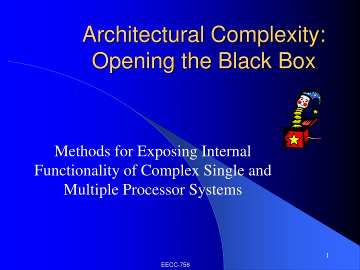 architectural complexity opening the black box