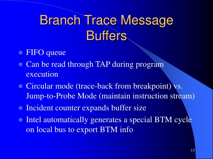 Branch Trace Message Buffers