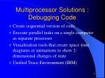 multiprocessor solutions debugging code