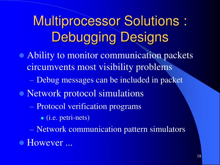 Multiprocessor Solutions : Debugging Designs