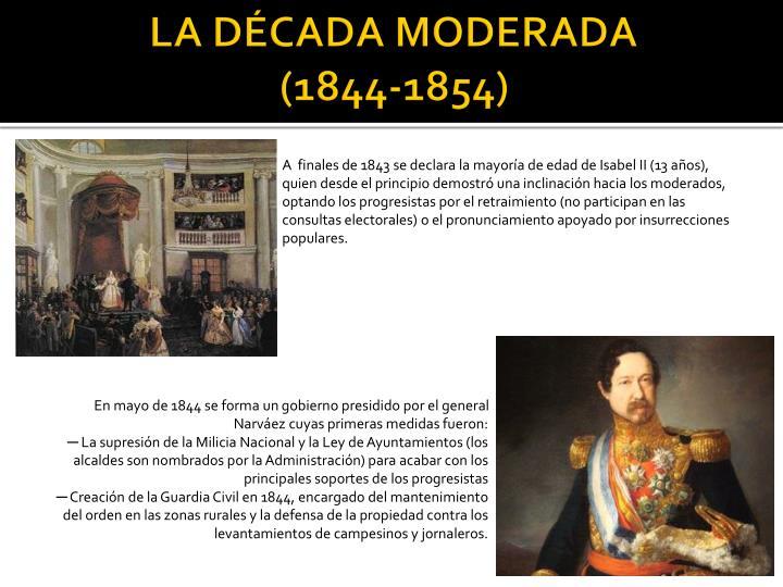 LA DÉCADA MODERADA