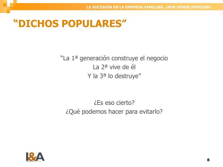 """""""DICHOS POPULARES"""""""