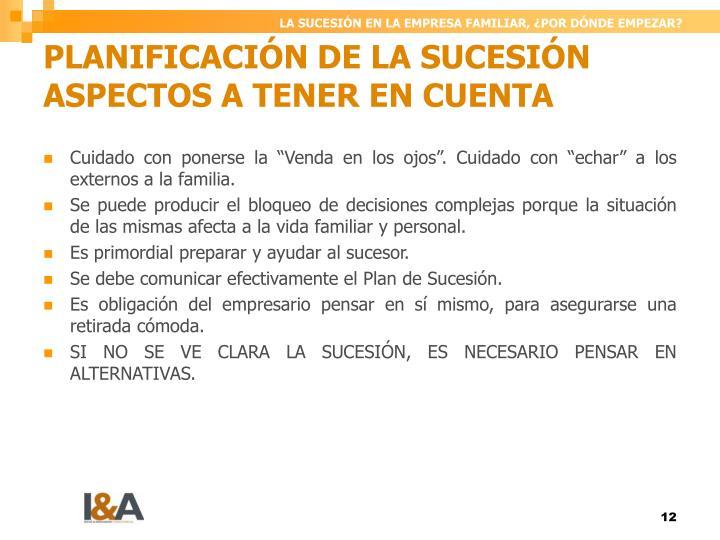 PLANIFICACIÓN DE LA SUCESIÓN ASPECTOS A TENER EN CUENTA