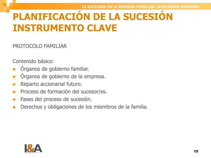PLANIFICACIÓN DE LA SUCESIÓN INSTRUMENTO CLAVE