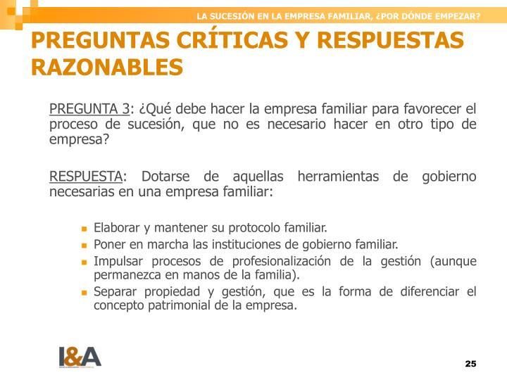 PREGUNTAS CRÍTICAS Y RESPUESTAS RAZONABLES