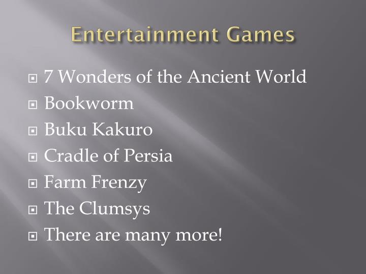 Entertainment Games